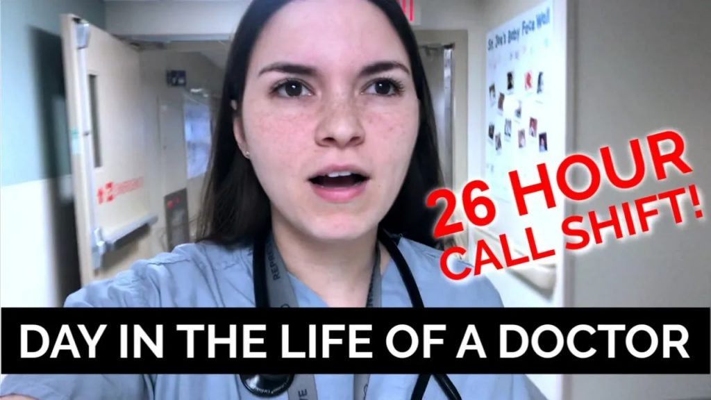 26-HOUR CALL SHIFT: DAY IN THE LIFE OF A DOCTOR